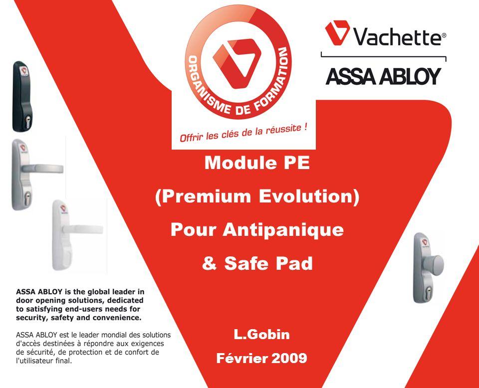 Module PE (Premium Evolution) Pour Antipanique & Safe Pad L.Gobin Février 2009