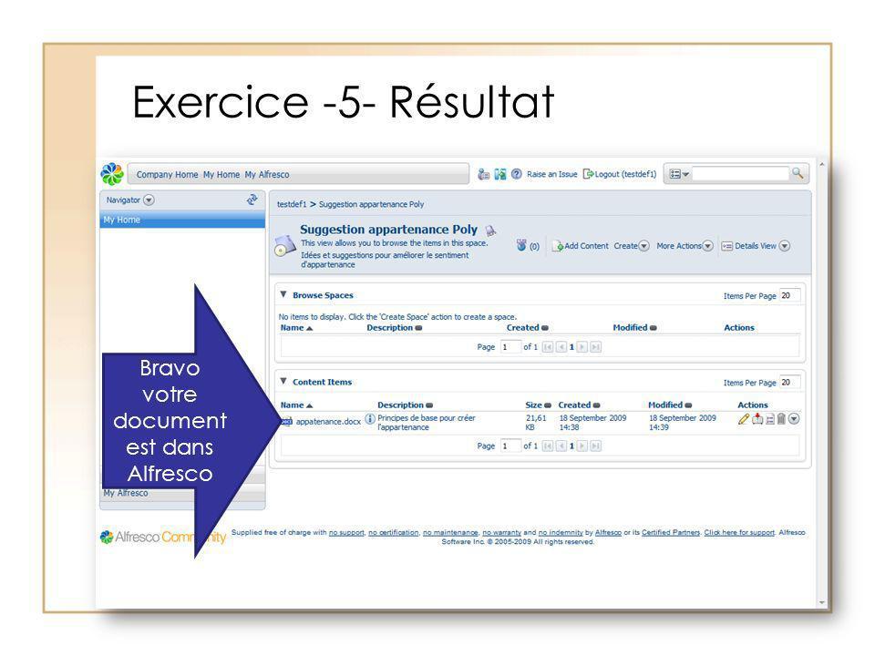 Exercice -5- Résultat Bravo votre document est dans Alfresco