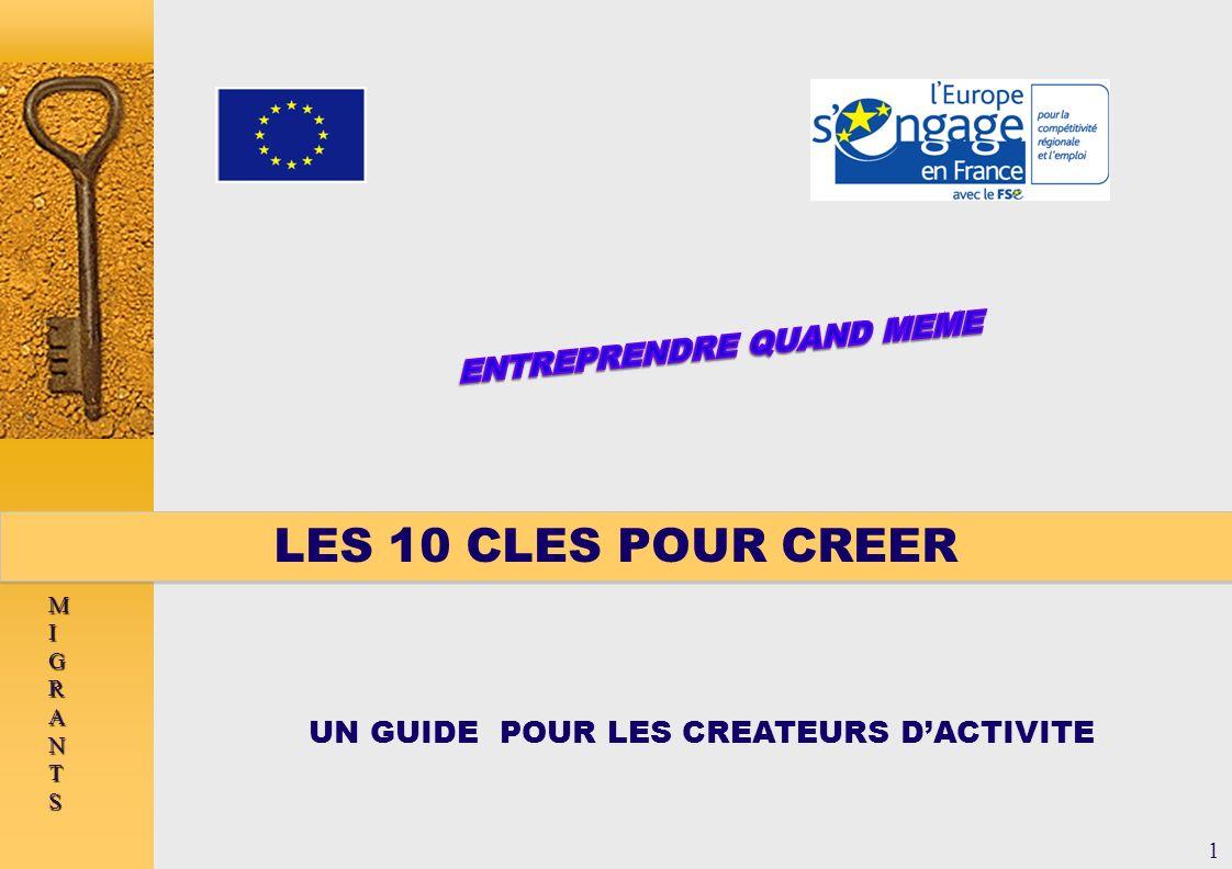 UN GUIDE POUR LES CREATEURS DACTIVITE LES 10 CLES POUR CREER MIGRANTSMIGRANTSMIGRANTSMIGRANTS 1