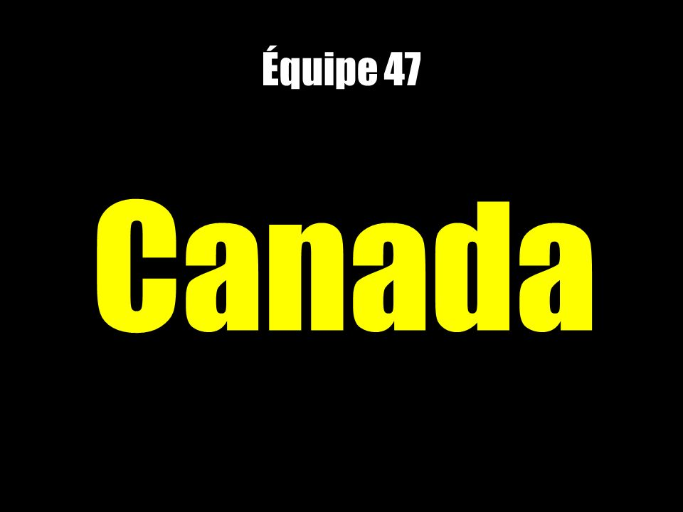 Équipe 47 Canada