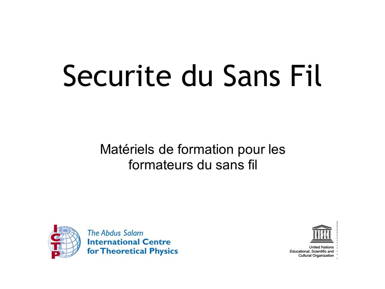 Matériels de formation pour les formateurs du sans fil Securite du Sans Fil