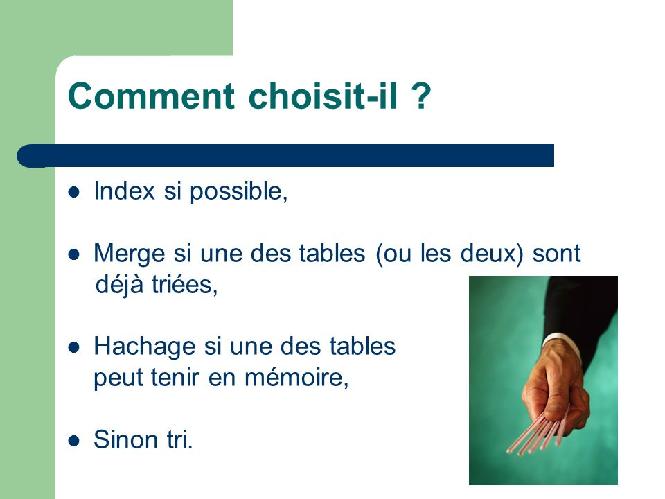 Avec une légère modification… proc sql _method; select table1.x, table2.y, substr(tab2.z,2,3) as top from ora.tab1, ora.tab2 where tab1.cle = tab2.cle; quit; TEMPS CPU : 17 T !!!