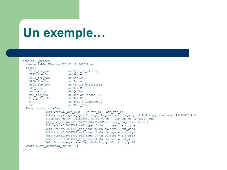 Loption _tree : un exemple proc sql _tree; select a.name, a.sex, a.age, b.predict from sashelp.class a, sashelp.classfit b where a.name=b.name; quit;