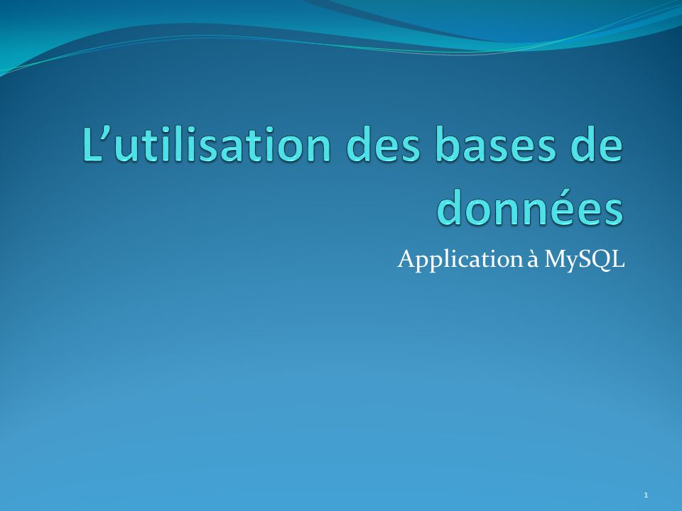 Application à MySQL 1