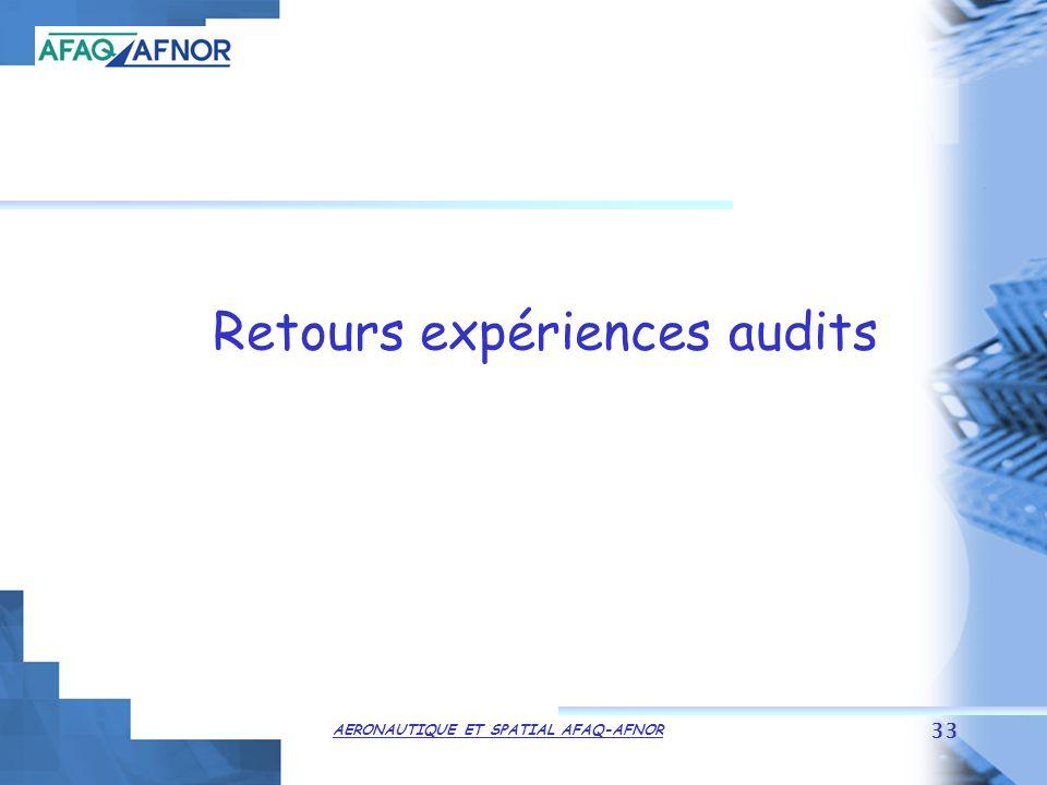 AERONAUTIQUE ET SPATIAL AFAQ-AFNOR 33 Retours expériences audits