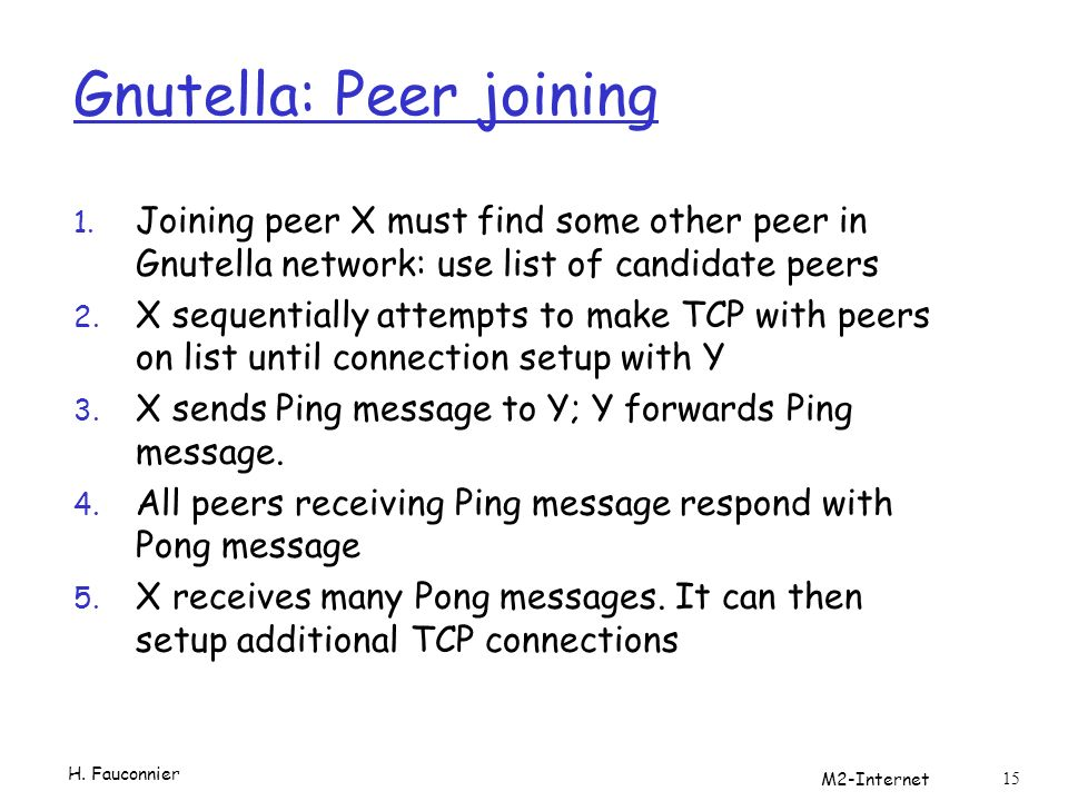 Gnutella: Peer joining 1.