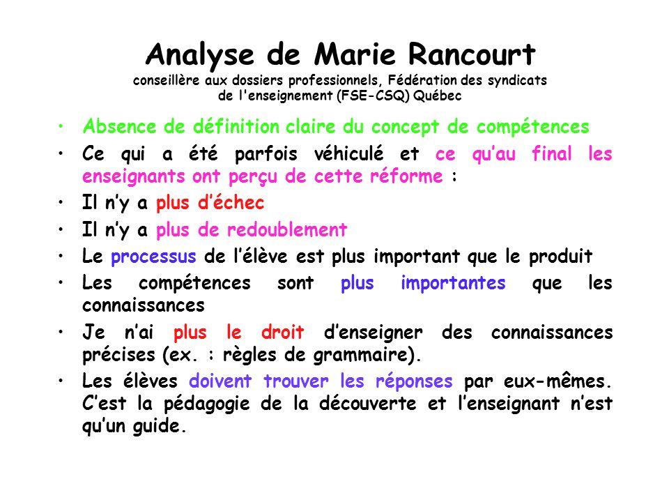 Analyse de Marie Rancourt conseillère aux dossiers professionnels, Fédération des syndicats de l'enseignement (FSE-CSQ) Québec Absence de définition c