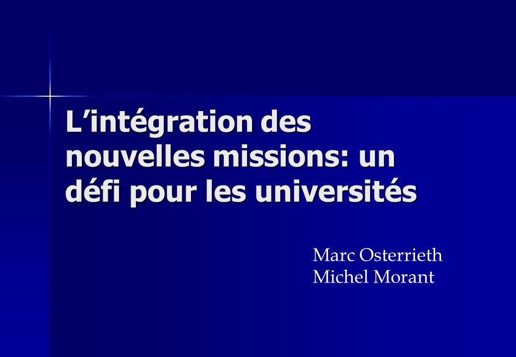 Lintégration des nouvelles missions: un défi pour les universités Marc Osterrieth Michel Morant