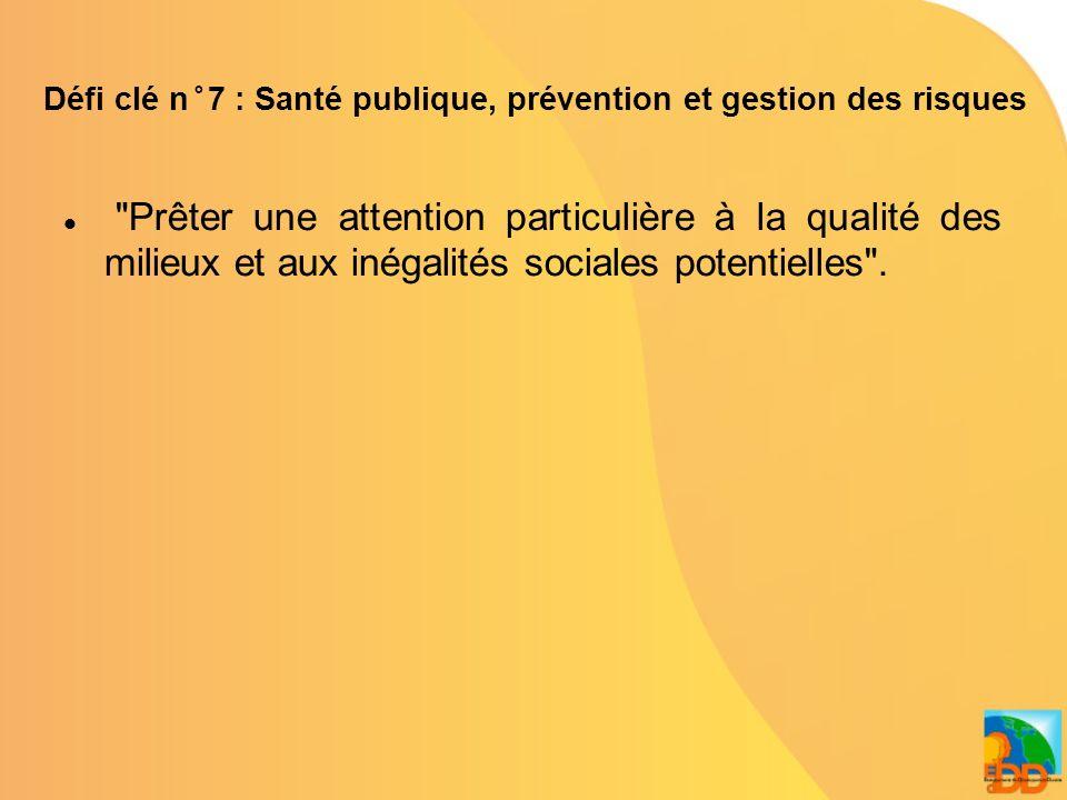 Défi clé n°8 : Démographie, immigration et inclusion sociale Prendre en compte limpact de la démographie sur léconomie et léquilibre de nos systèmes de protection sociale, en nous attachant à lutter contre toutes les exclusions dues notamment à lâge, à la pauvreté, à linsuffisance déducation et de formation et en sappuyant sur la dimension pluri- cuturelle de la société française