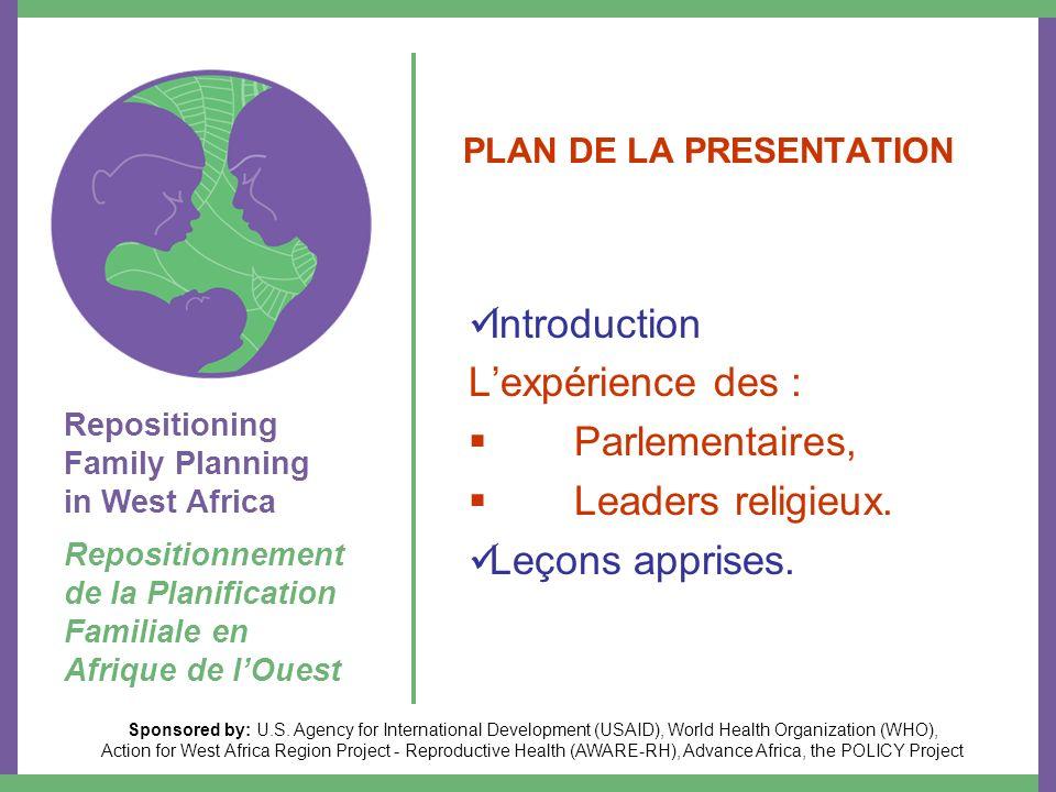 PERSPECTIVES Organisation dune large campagne nationale dinformation sur la loi et ses T.A par les parlementaires sur lensemble du territoire; Collaboration avec la société civile et le MOH pour sa traduction en politiques opérationnelles.