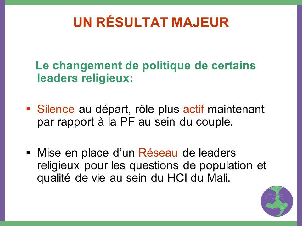 UN RÉSULTAT MAJEUR Le changement de politique de certains leaders religieux: Silence au départ, rôle plus actif maintenant par rapport à la PF au sein