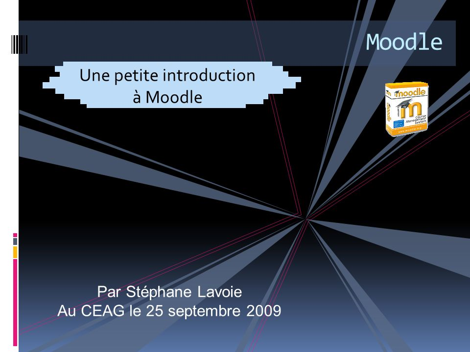 1.Introduction a. Moodle, un acronyme Modular Object Oriented Dynamic Learning Environment