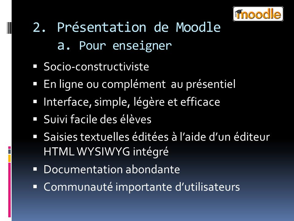2.Présentation de Moodle a.