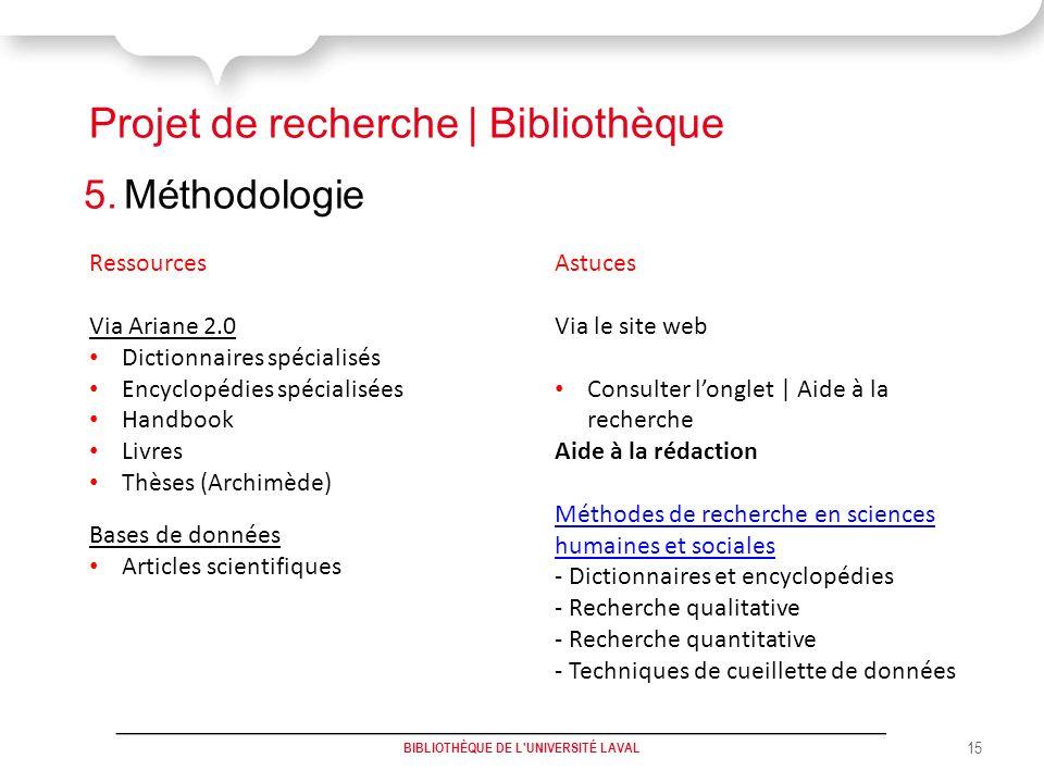 Projet de recherche | Bibliothèque 5.