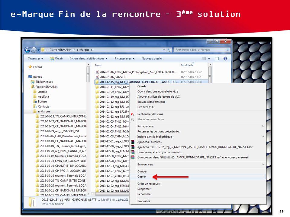 e-Marque Fin de la rencontre – 3 ème solution 13