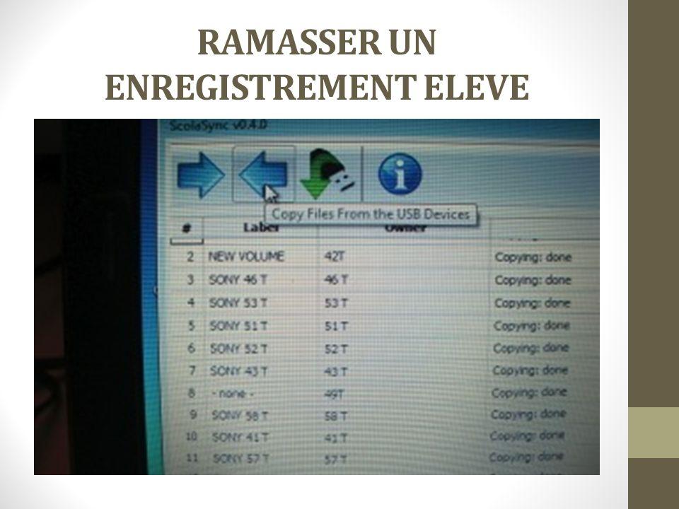RAMASSER UN ENREGISTREMENT ELEVE