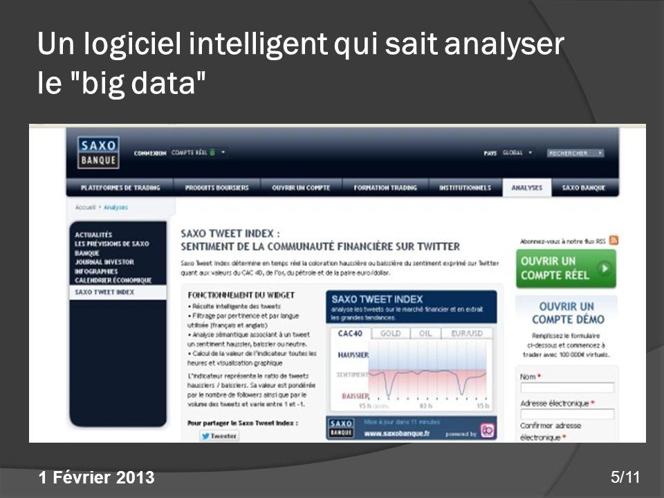 Un logiciel intelligent qui sait analyser le big data 1 Février 2013 5/11