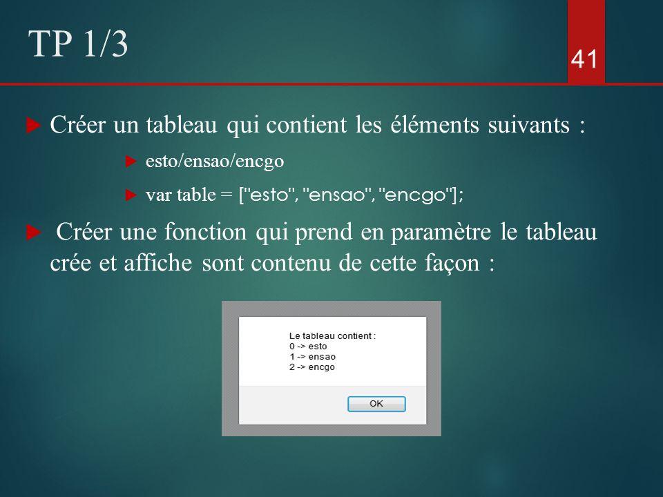 Créer un tableau qui contient les éléments suivants : esto/ensao/encgo var table = [