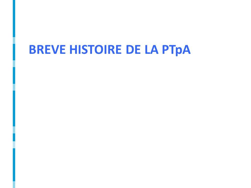 BREVE HISTOIRE DE LA PTpA