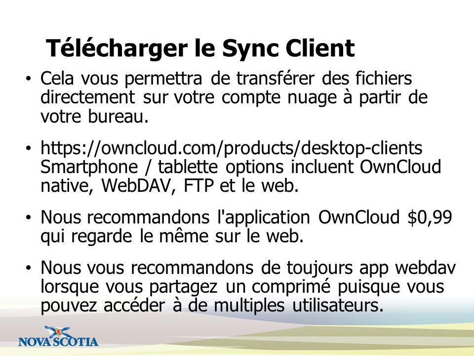 Télécharger le Sync Client Cela vous permettra de transférer des fichiers directement sur votre compte nuage à partir de votre bureau.