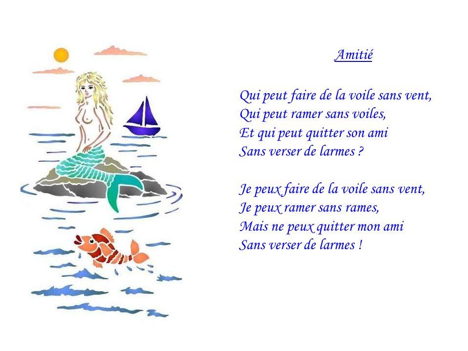 La mer brille comme une coquille On a en vie de la pêcher La mer est verte La mer est grise Elle est dazur Elle est dargent et de dentelle.