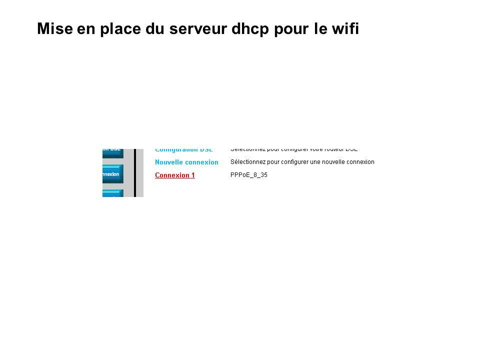 Mise en place du serveur dhcp pour le wifi
