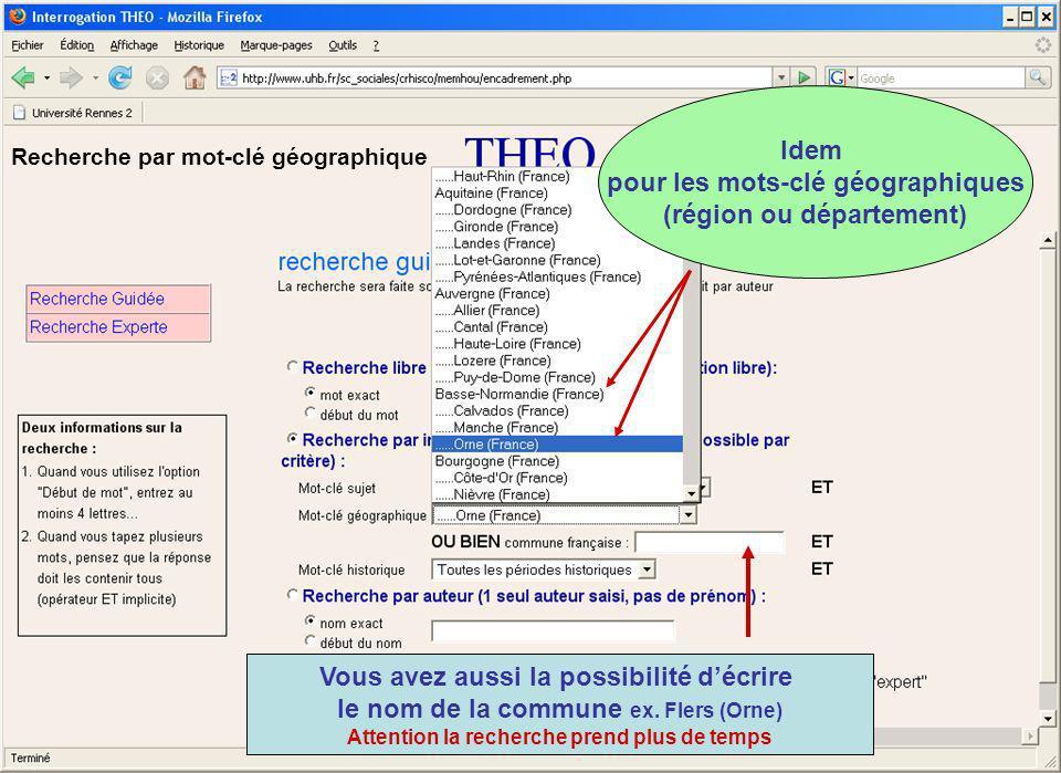 Idem pour les mots-clé géographiques (région ou département) Vous avez aussi la possibilité décrire le nom de la commune ex.
