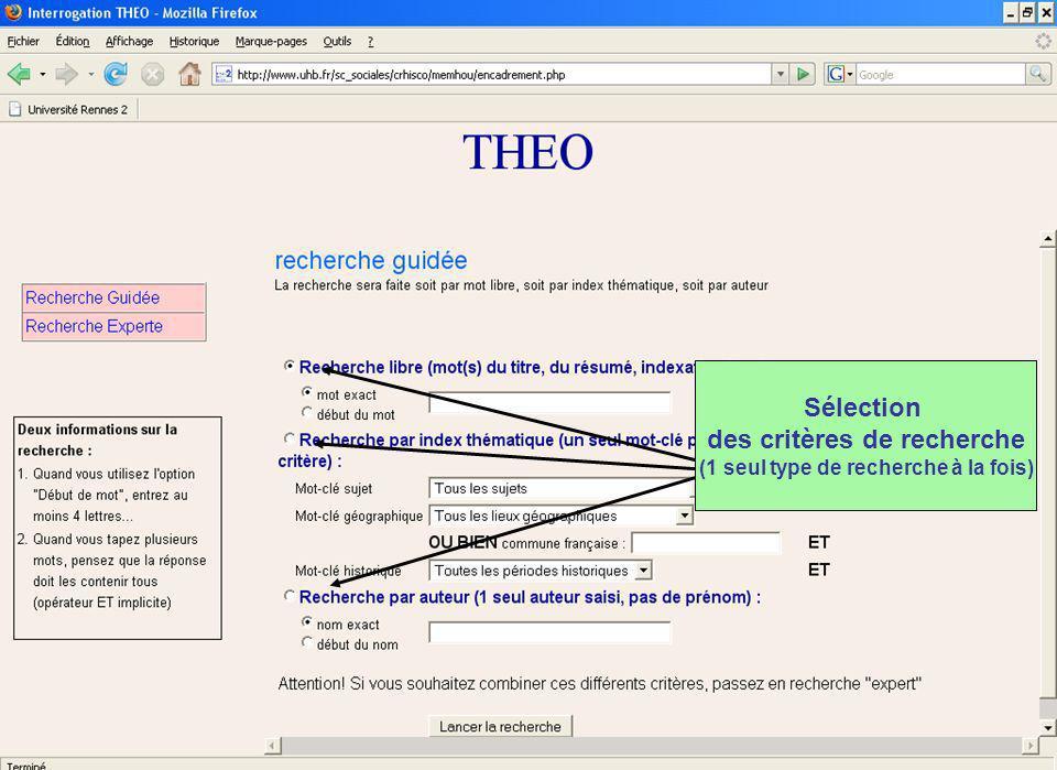 Sélection des critères de recherche (1 seul type de recherche à la fois)
