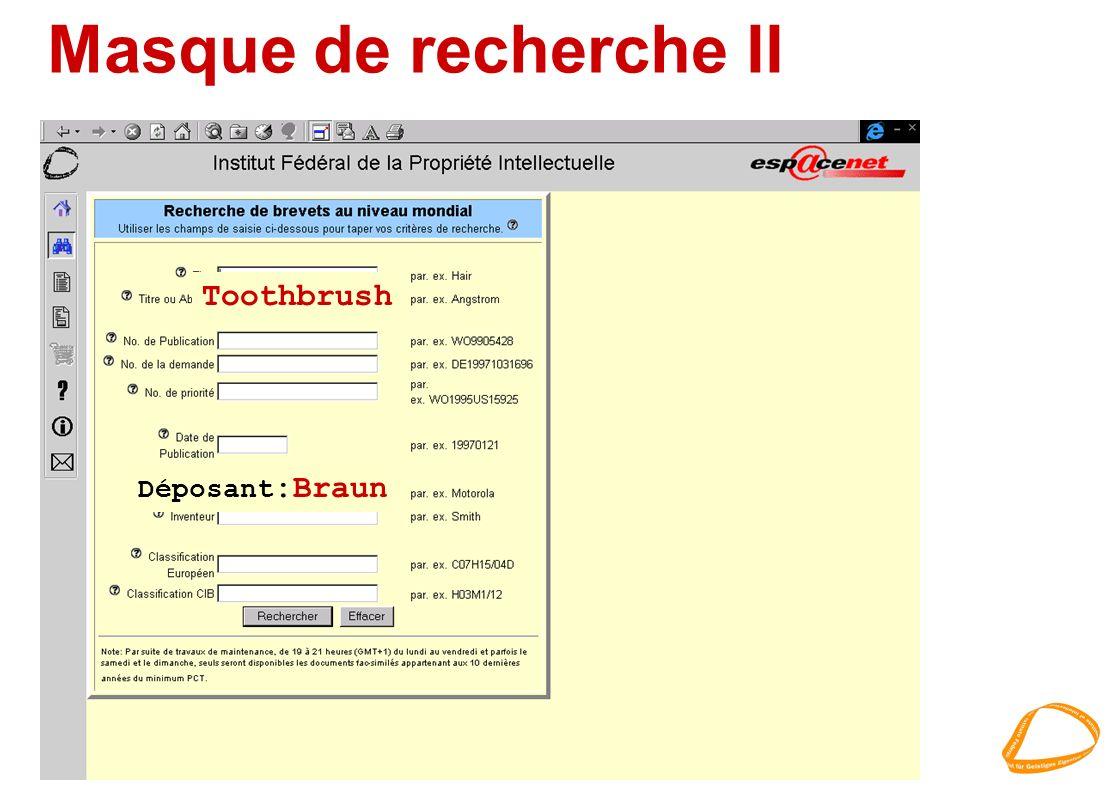 Masque de recherche II Déposant :Braun Toothbrush