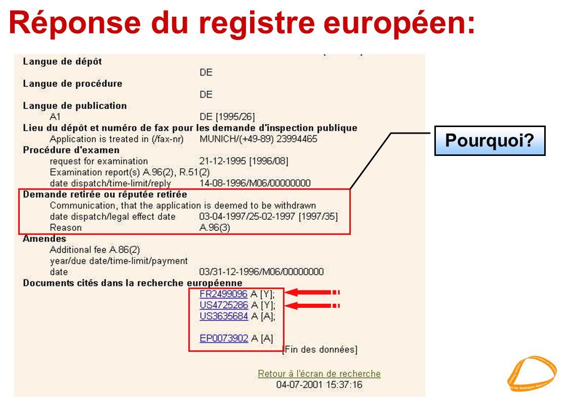 Réponse du registre européen: Pourquoi?