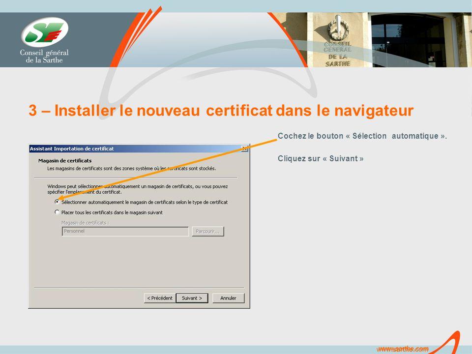 www.sarthe.com 3 – Installer le nouveau certificat dans le navigateur Cochez le bouton « Sélection automatique ».