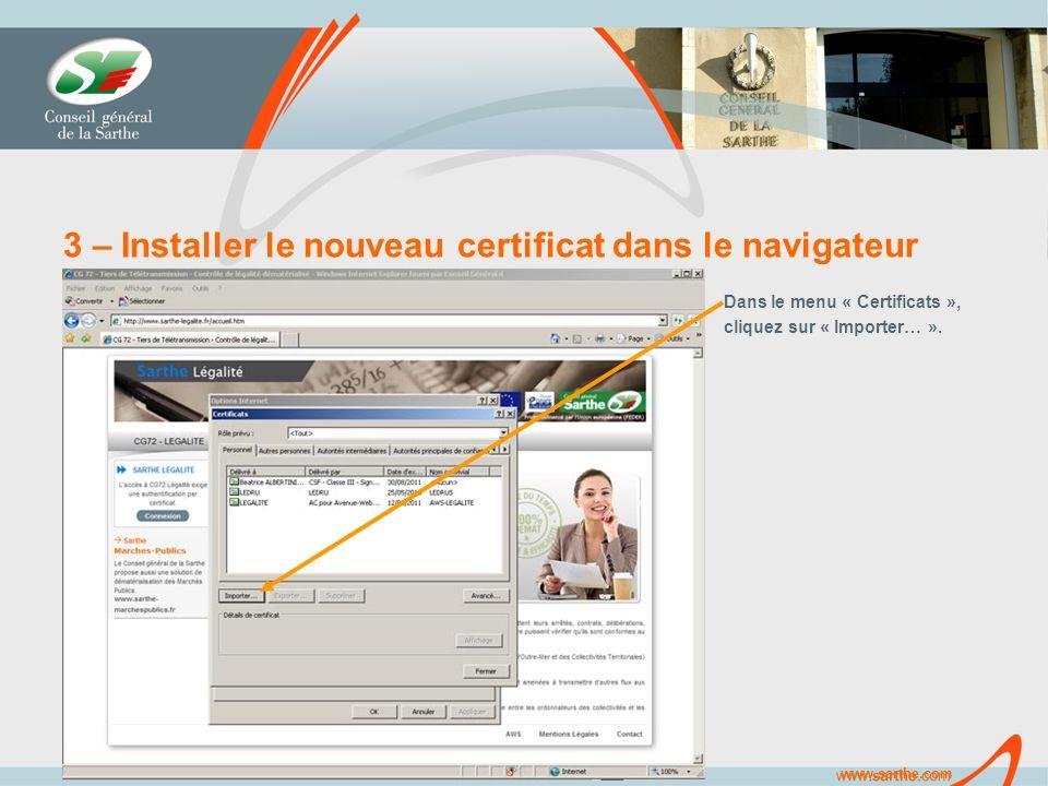 www.sarthe.com 3 – Installer le nouveau certificat dans le navigateur Dans le menu « Certificats », cliquez sur « Importer… ».