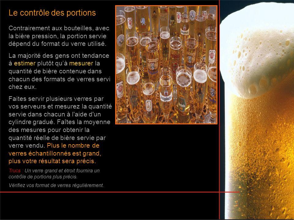 Contrairement aux bouteilles, avec la bière pression, la portion servie dépend du format du verre utilisé. La majorité des gens ont tendance à estimer
