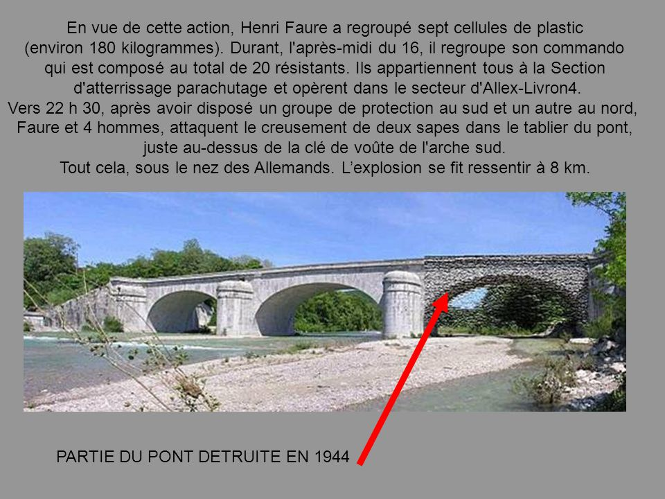 En vue de cette action, Henri Faure a regroupé sept cellules de plastic (environ 180 kilogrammes).
