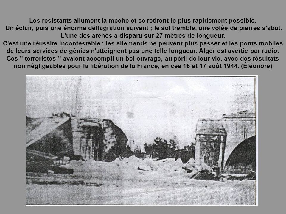 En vue de cette action, Henri Faure a regroupé sept cellules de plastic (environ 180 kilogrammes). Durant, l'après-midi du 16, il regroupe son command