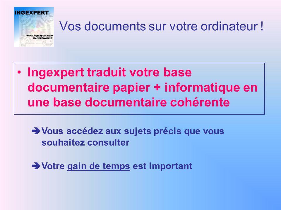 Vos documents sur votre ordinateur ! consultation documentaire