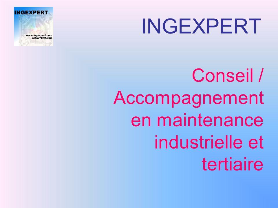 Conseil / Accompagnement en maintenance industrielle et tertiaire