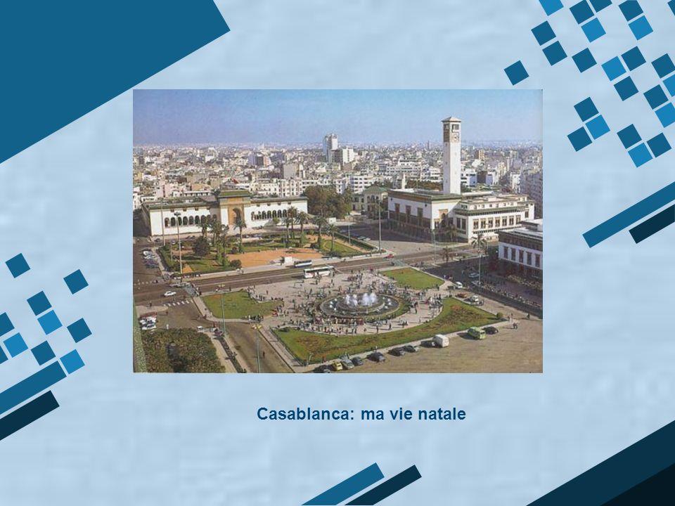 Casablanca: ma vie natale