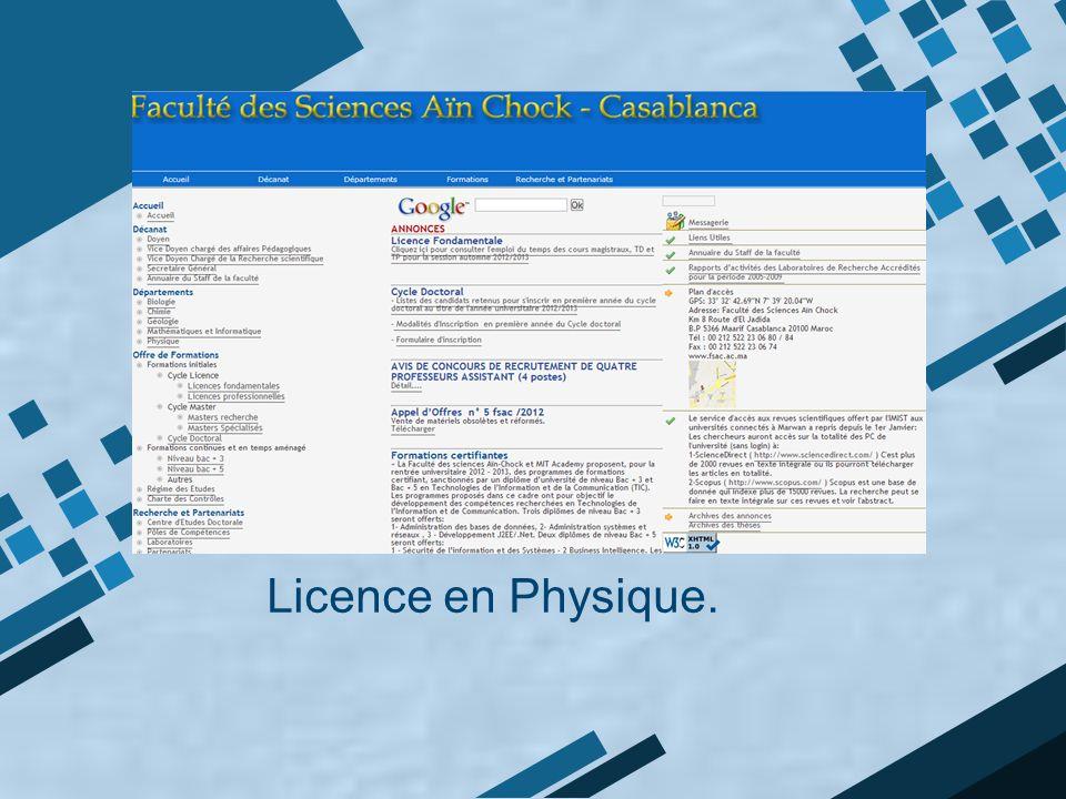 Licence en Physique.