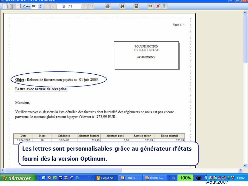 Août 2007 Les lettres sont personnalisables grâce au générateur détats fourni dès la version Optimum.