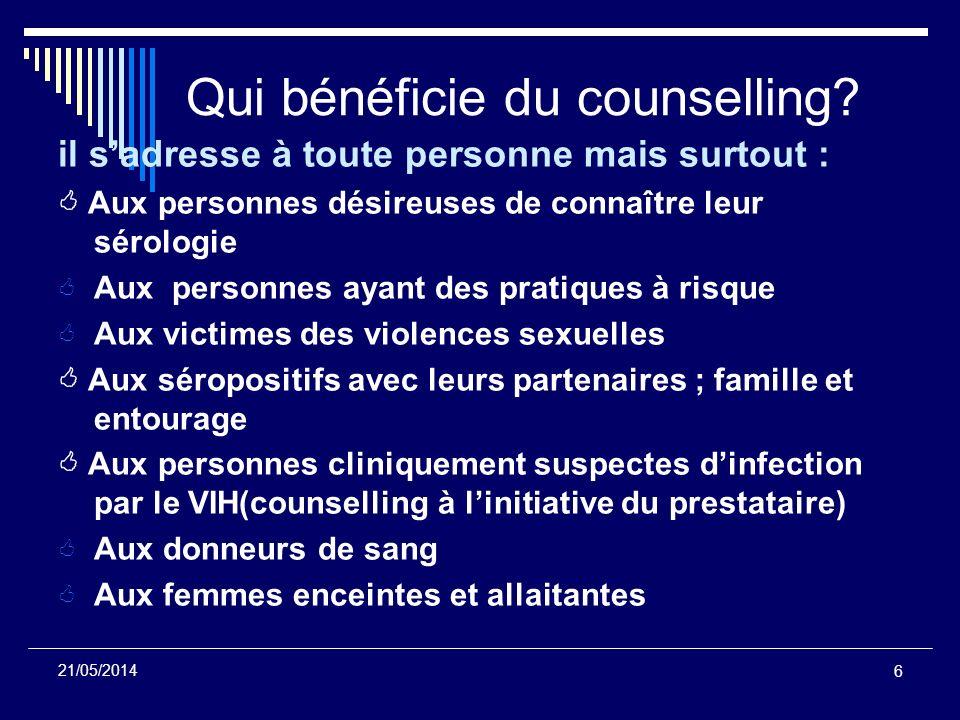 6 21/05/2014 il sadresse à toute personne mais surtout : Aux personnes désireuses de connaître leur sérologie Aux personnes ayant des pratiques à risq