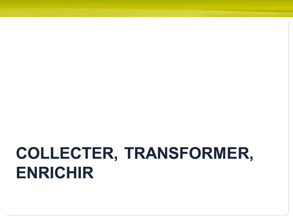 COLLECTER, TRANSFORMER, ENRICHIR