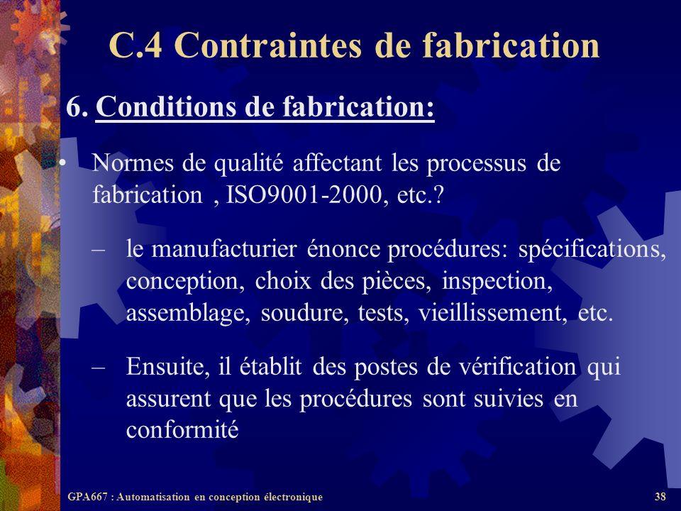 GPA667 : Automatisation en conception électronique38 6. Conditions de fabrication: Normes de qualité affectant les processus de fabrication, ISO9001-2