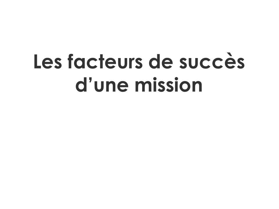 Les facteurs de succès dune mission