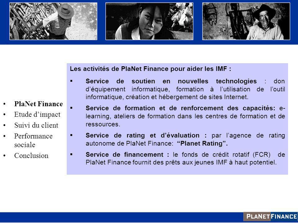 Les activités de PlaNet Finance pour aider les IMF : Service de soutien en nouvelles technologies : don déquipement informatique, formation à lutilisa