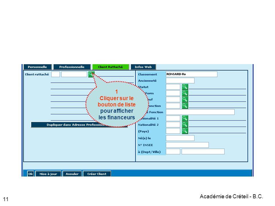 Académie de Créteil - B.C. 11 1 Cliquer sur le bouton de liste pour afficher les financeurs