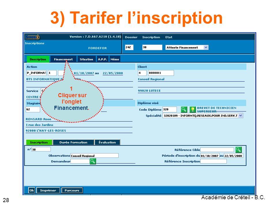 Académie de Créteil - B.C. 28 3) Tarifer linscription 1 Cliquer sur longlet Financement.