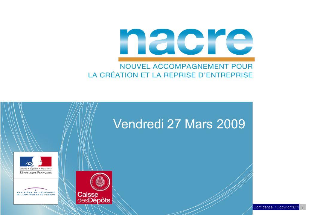 2 27 Mars 2009/ Confidentiel / Copyright BPI Réunion – NACRE – Poitou-Charentes Les objectifs de cette réunion nDonner de linformation et de la lisibilité aux différents acteurs concernés par cette réforme : Quels sont les enjeux de la réforme NACRE.