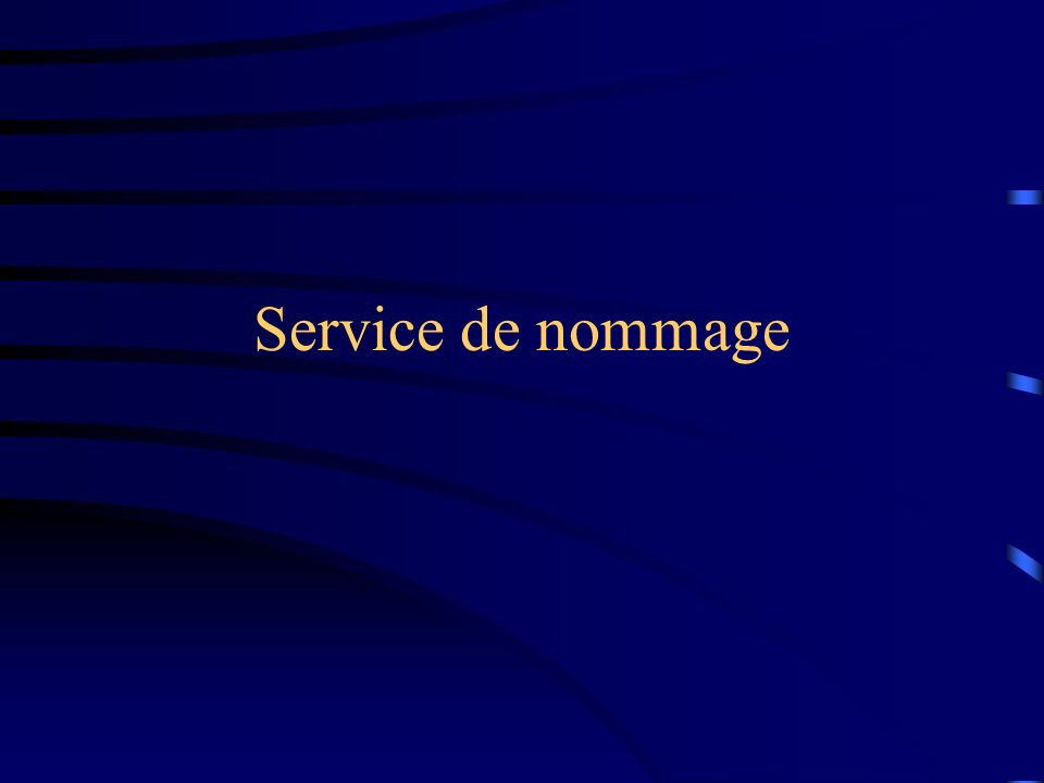 Service de nommage