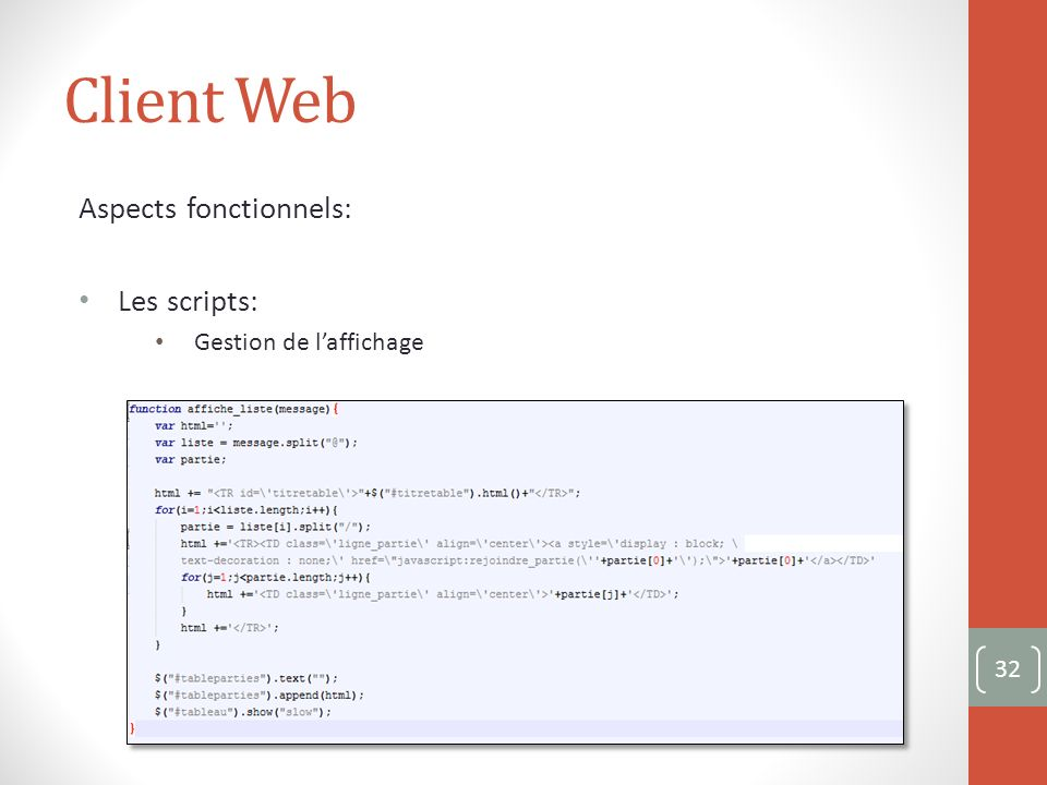 Client Web Aspects fonctionnels: Les scripts: Gestion de laffichage 32
